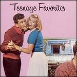 Teenage Favorites