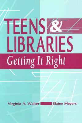 Teens and Libraries - Walter, Virginia A