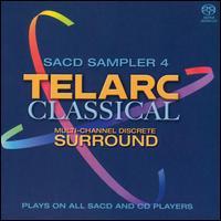 Telarc Classical SACD Sampler 4  - Boston Baroque; Frank Lopardo (tenor); Jacques Zoon (flute); Lilli Paasikivi (mezzo-soprano); Los Angeles Guitar Quartet;...