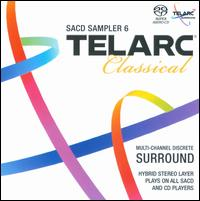 Telarc Classical SACD Sampler 6  - Cameron Carpenter (organ); Cecylia Arzewski (violin); Christina Day Martinson (violin); Christopher Rex (cello);...