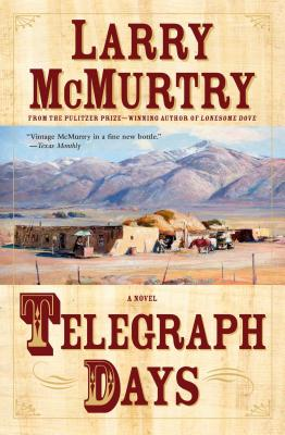 Telegraph Days - McMurtry, Larry