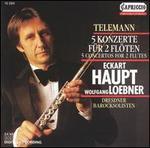 Telemann: 5 Concertos for 2 flutes