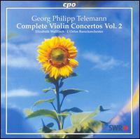 Telemann: Complete Violin Concertos, Vol. 2 - Elizabeth Wallfisch (violin); L'Orfeo Baroque Orchestra