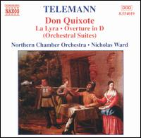 Telemann: Don Quixote; Orchestral Suites - Northern Chamber Orchestra; Nicholas Ward (conductor)