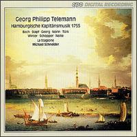 Telemann: Hamburgische Kapitänsmusik, 1755 - Gerd Türk (tenor); Lena Susanne Norin (alto); Mechthild Bach (soprano); Mechthild Georg (alto); Michael Schopper (bass);...