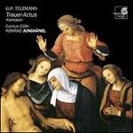 Telemann: Trauer-Actus