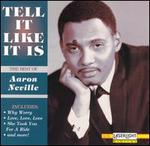 Tell It Like It Is: The Best of Aaron Neville