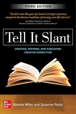 Tell It Slant, Third Edition - Miller, Brenda, and Paola, Suzanne