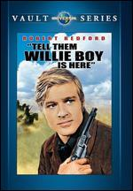Tell Them Willie Boy Is Here - Abraham Polonsky