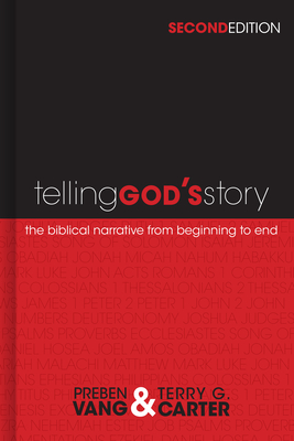 Telling God's Story - Vang, Preben, and Carter, Terry G