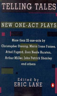 Telling Tales and Other New One-Act Plays - Lane, Eric (Editor)