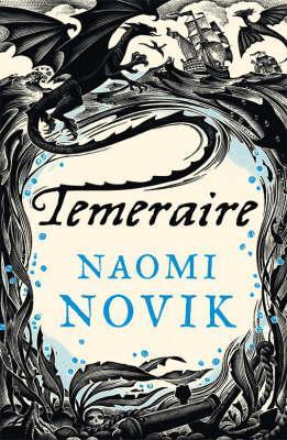 Temeraire - Novik, Naomi