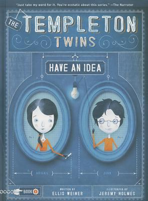 Templeton Twins Have an Idea: Book 1 - Holmes, Jeremy