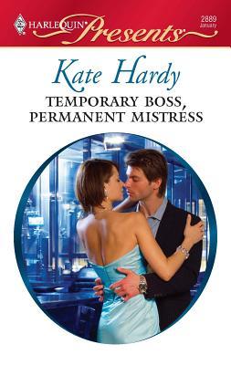 Temporary Boss, Permanent Mistress - Hardy, Kate