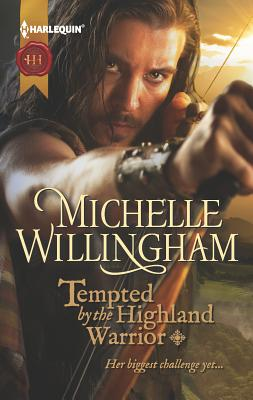 Tempted by the Highland Warrior - Willingham, Michelle