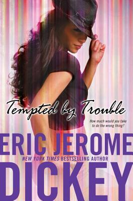Tempted by Trouble - Dickey, Eric Jerome