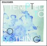 Tempted to Do Nothing EP