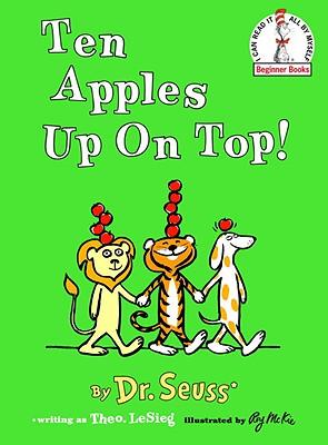 Ten Apples Up on Top! - Dr Seuss