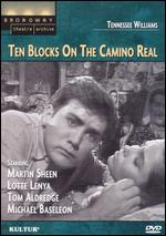 Ten Blocks on the Camino Real - Jack Landau