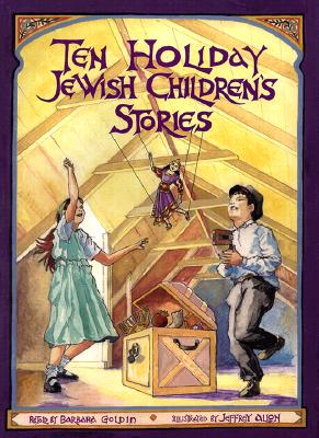 Ten Holiday Jewish Children's Stories - Goldin, Barbara Diamond