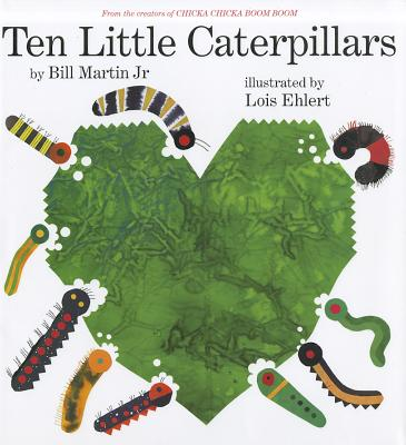 Ten Little Caterpillars - Martin, Bill