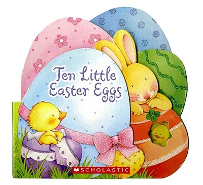 Ten Little Easter Eggs - Karr, Lily