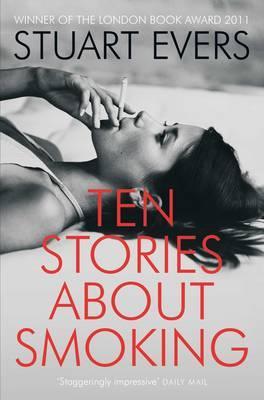 Ten Stories about Smoking - Evers, Stuart