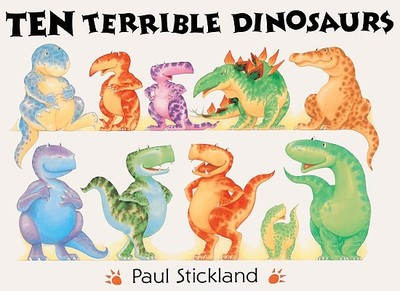 Ten Terrible Dinosaurs - Strickland, Paul, and Bonnell, J (Editor)