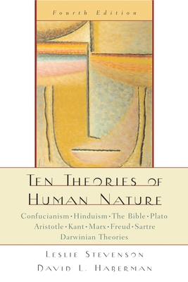 Ten Theories of Human Nature - Haberman, David L