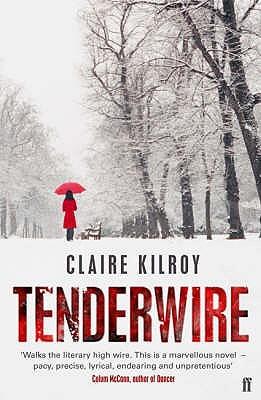 Tenderwire - Kilroy, Claire