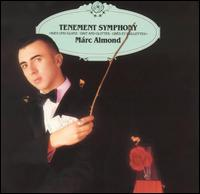 Tenement Symphony - Marc Almond