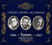 Tenors 1904-1937: Caruso, Schipa, McCormack - Amelita Galli-Curci (soprano); Edwin Schneider (piano); Enrico Caruso (tenor); Giuseppe Mario Sammarco (baritone);...