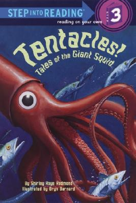 Tentacles!: Tales of the Giant Squid - Redmond, Shirley Raye