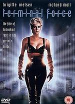 Terminal Force - Fred Olen Ray