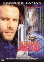 Terminal Justice - Rick King