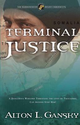 Terminal Justice - Gansky, Al, and Gansky, Alton L