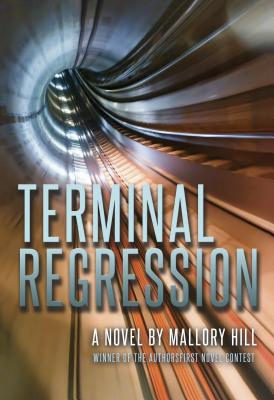 Terminal Regression - Hill, Mallory