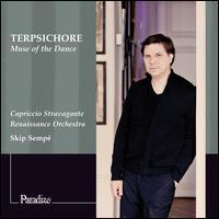 Terpsichore: Muse of the Dance - Doron Sherwin (cornetto); Julien Martin (recorder); Capriccio Stravagante; Skip Sempe (conductor)