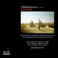 Terradellas: Sesostri - Alex Penda (soprano); Ditte Andersen (soprano); Kenneth Tarver (tenor); Raffaella Milanesi (soprano); Sunhae Im (soprano);...