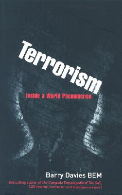 Terrorism: Inside a World Phenomenon - Davies, Barry, and Habash, George (Introduction by)