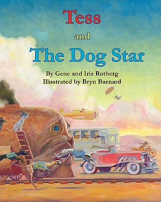 Tess and the Dog Star - Rotberg, Gene