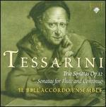 Tessarini: Trio Sonatas Op. 12