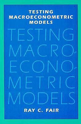 Testing Macroeconometric Models - Fair, Ray C