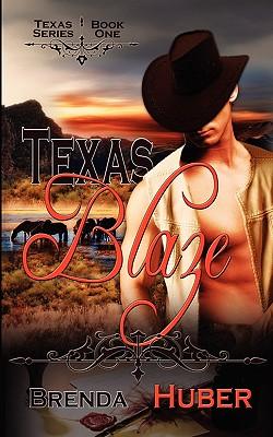 Texas Blaze - Huber, Brenda