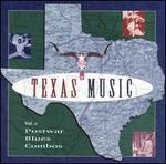 Texas Music, Vol. 1: Postwar Blues Combos
