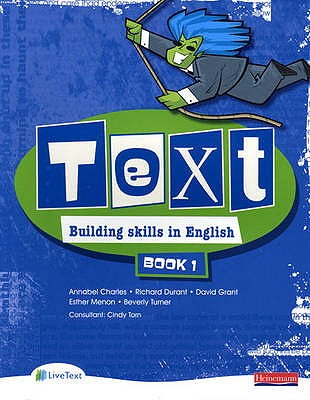 Text Building Skills in English 11-14 Student Book 1 - Charles, Annabel (Editor), and Durant, Richard (Editor), and Grant, David (Editor)
