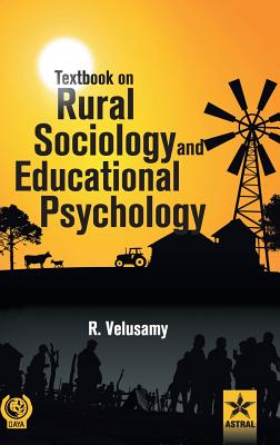 Textbook on Rural Sociology and Educational Psychology - Velusamy, R
