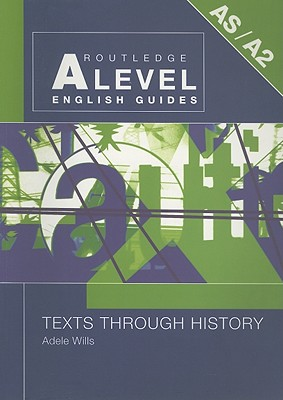 Texts Through History - Wills, Adele