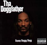Tha Doggfather [Explicit Version] - Snoop Dogg