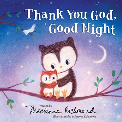 Thank You God, Good Night - Richmond, Marianne